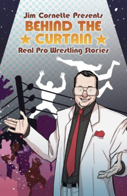 JIM CORNETTE PRESENTS BEHIND CURTAIN WRESTLING STORIES TP PRE-ORDER 07/08/19 VF/NM IDW