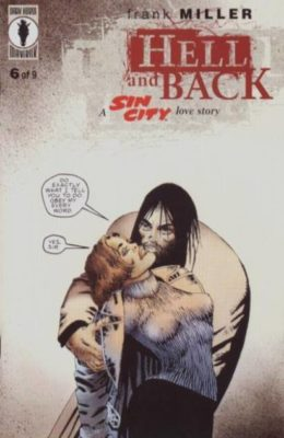 SIN CITY: HELL AND BACK #6 (1999) VF DARK HORSE