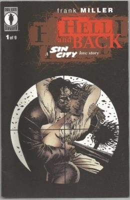 SIN CITY: HELL AND BACK #1 (1999) VF DARK HORSE