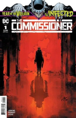 THE INFECTED: THE COMMISSIONER (2019) VF/NM DC