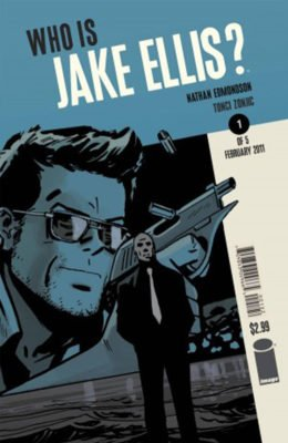 WHO IS JAKE ELLIS? #1 2ND PRINT (2011) VF/NM IMAGE