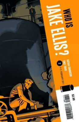 WHO IS JAKE ELLIS? #2 (2011) VF/NM IMAGE