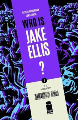 WHO IS JAKE ELLIS? #3 (2011) VF/NM IMAGE