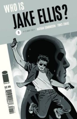 WHO IS JAKE ELLIS? #5 (2011) VF/NM IMAGE