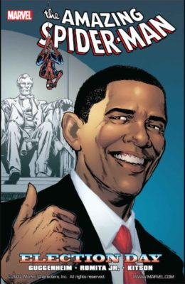 THE AMAZING SPIDER-MAN: ELECTION DAY TP (2010) MARVEL