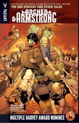 ARCHER & ARMSTRONG VOL. 7: ONE PERCENT & OTHER TALES TP (2015) VALIANT