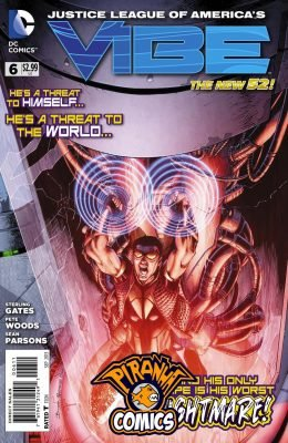JUSTICE LEAGUE OF AMERICA'S VIBE #6 (2013) PRE-OWNED DC
