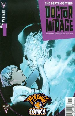 THE DEATH-DEFYING DOCTOR MIRAGE #1 (2014) VF/NM VALIANT
