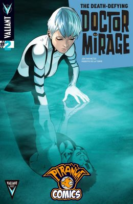 THE DEATH-DEFYING DOCTOR MIRAGE #2 (2014) VF/NM VALIANT